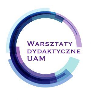 Warsztaty dydaktyczne UAM - II edycja
