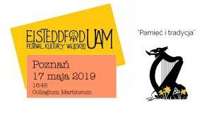 Eisteddfod UAM  - festiwal kultury walijskiej