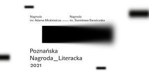Konferencja prasowa Poznańskiej Nagrody Literackiej 2021