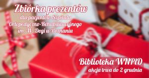 Weź udział w mikołajkowej zbiórce prezentów dla małych pacjentów