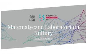 V Seminarium Naukowe pt. Matematyczne Laboratorium Kultury