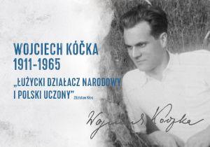 Wojciech Kóčka okiem archeologów z UAM