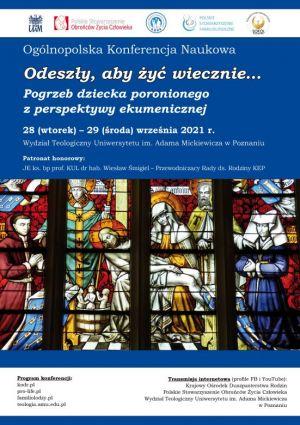 """Konferencja naukowa """"Odeszły, aby żyć wiecznie... Pogrzeb dziecka poronionego z perspektywy ekumenicznej"""""""