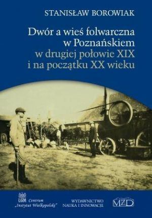 Książka na podstawie pracy doktorskiej z UAM najlepszą publikacją o Wielkopolsce w konkursie PTPN