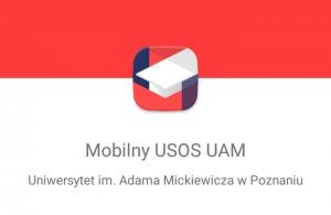 Ruszył Mobilny USOS UAM