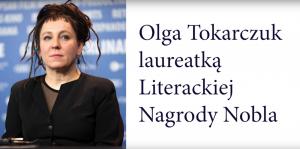 Olga Tokarczuk z literacką Nagrodą Nobla!