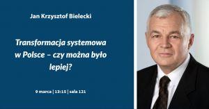 Wykład Jana Krzysztofa Bieleckiego