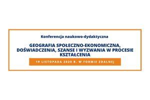 Geografia społeczno-ekonomiczna, doświadczenia, szanse i wyzwania w procesie kształcenia