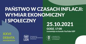 """XXVI Debata Akademicka """"Państwo w czasach inflacji: wymiar ekonomiczny i społeczny"""""""