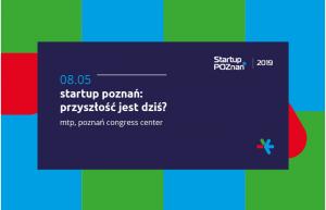 Startup Poznań 2019 - zaproszenie na wydarzenie