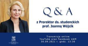 Q&A z Prorektor ds. studenckich i kształcenia prof. Joanną Wójcik