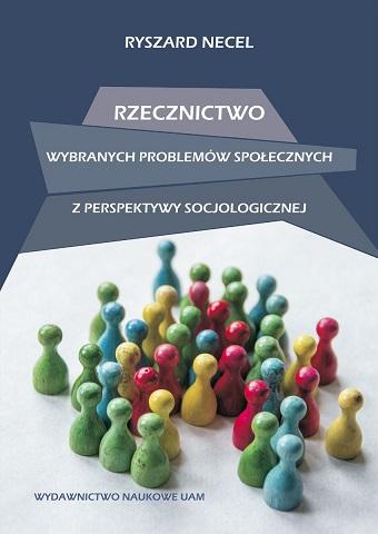 """Okładka książki """"Rzecznictwo wybranych problemów społecznych z perspektywy socjologicznej"""""""