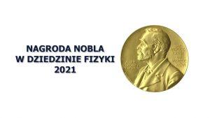 Nagroda Nobla w dziedzinie fizyki 2021 – komentarz Prorektora UAM prof. Michała Banaszaka