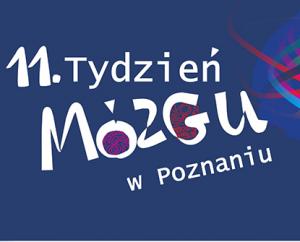 11. Tydzień Mózgu w Poznaniu