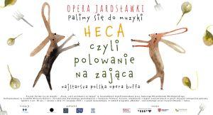 """Premiera online najstarszej polskiej opery  """"Heca albo polowanie na zająca"""