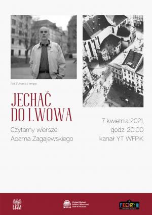 Jechać do Lwowa. Czytamy wiersze Adama Zagajewskiego