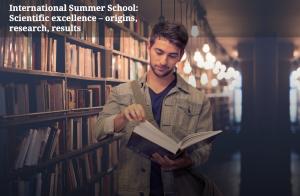 II International Summer School -Scientific excellence - origins, research, results