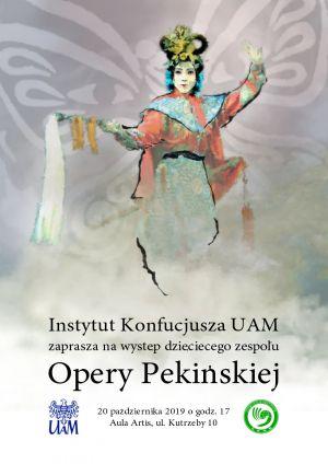 Instytut Konfucjusza UAM zaprasza na występ dziecięcego zespołu Opery Pekińskiej
