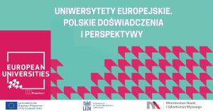 Uniwersytety Europejskie. Polskie doświadczenia i perspektywy.