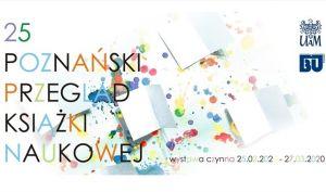 XXV Jubileuszowy Poznański Przegląd Książki Naukowej