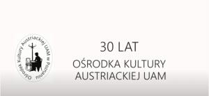 30-lecie Ośrodka Kultury Austriackiej na UAM