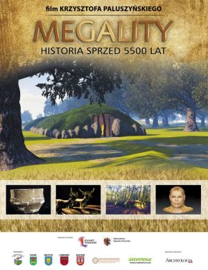 Megality – historia sprzed 5500 lat!