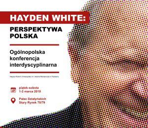 Hayden White – perspektywa polska - ogólnopolska konferencja interdyscyplinarna