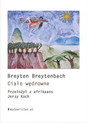O poezji Breytena Breytenbacha w Teatrze Ósmego Dnia