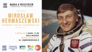"""Mirosław Hermaszewski gościem specjalnym wydarzenia """"Nauka a Przestrzeń – z przeszłości ku przyszłości"""""""
