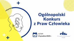 Ogólnopolski Konkurs z Praw Człowieka- zgłoś się już dziś!