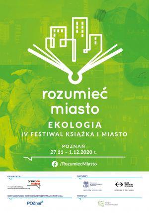 Zrozumieć miasto: ekologia. IV Festiwal Książka i Miasto