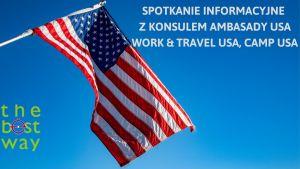 Spotkanie z Vice Konsul USA w sprawie programu Work & Travel USA i CAMP USA