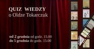 Zapraszamy do udziału w quizie wiedzy o Oldze Tokarczuk