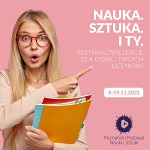 Zaproszenie na XXIV Poznański Festiwal Nauki i Sztuki